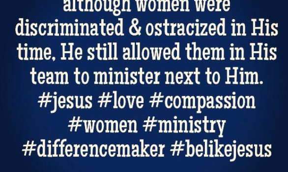 People Loved Jesus because although women were...