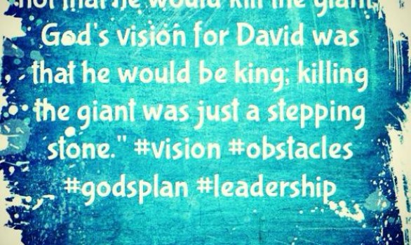 God's Vision for David...