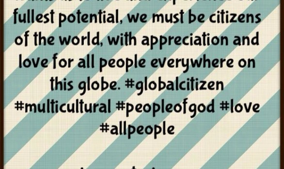 Citizens of the World...