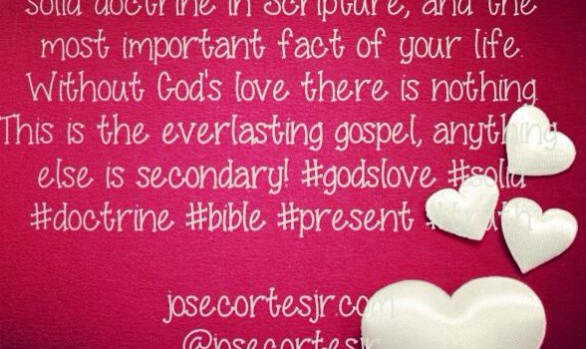 God Loves You is the Best & Major Present Truth of the Bible
